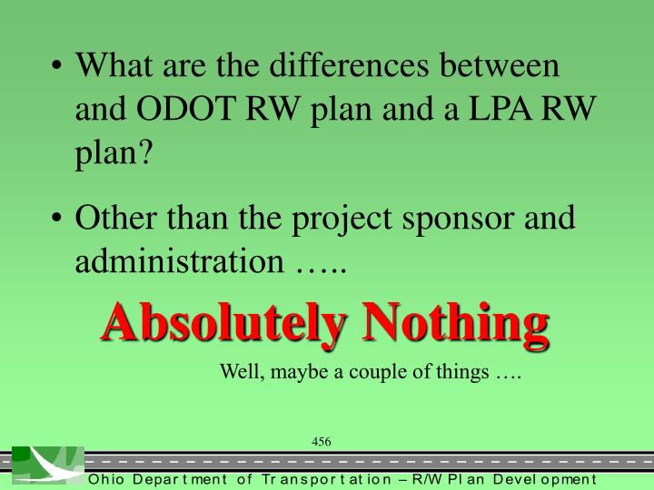 What are the differences between and ODOT RW plan and a LPA RW plan?