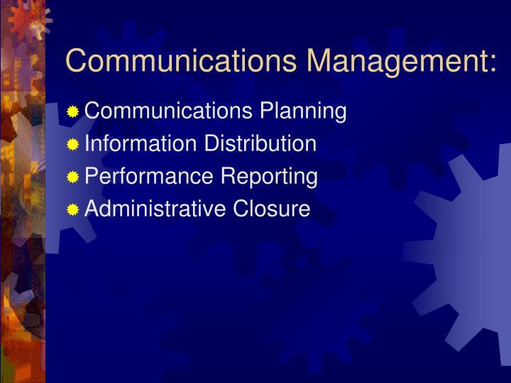 Communications Management: