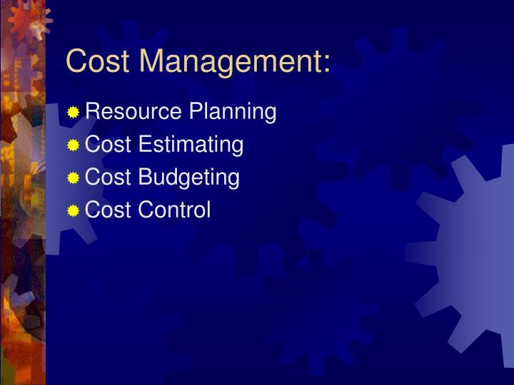 Cost Management: