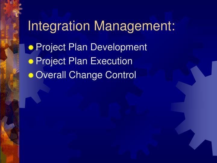 Integration Management: