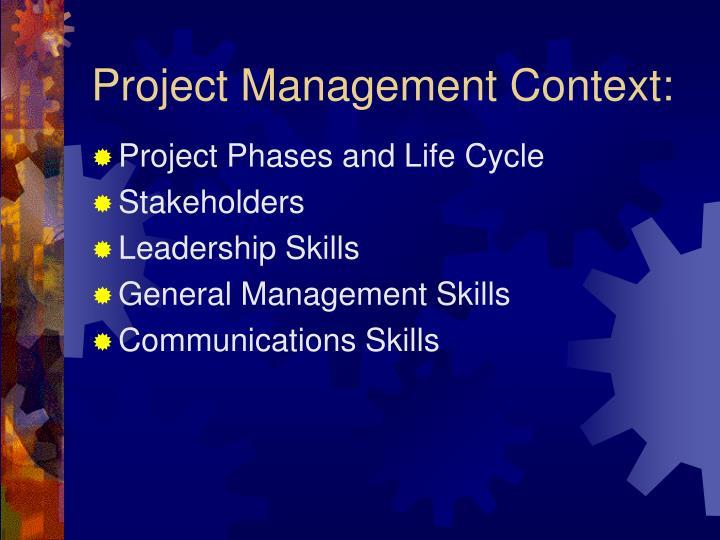 Project Management Context:
