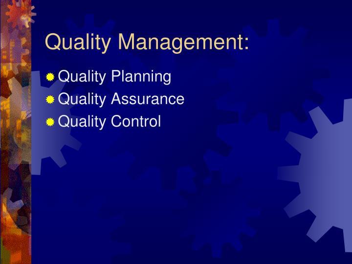 Quality Management: