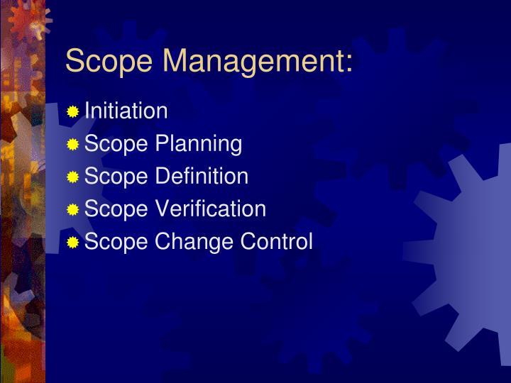 Scope Management: