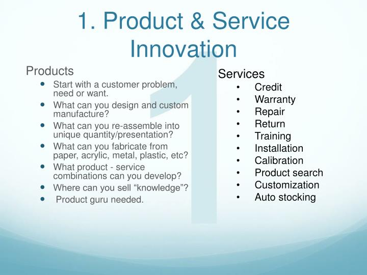 1. Product & Service Innovation