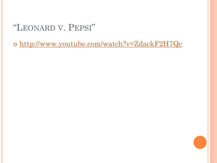 """""""Leonard v. Pepsi"""""""