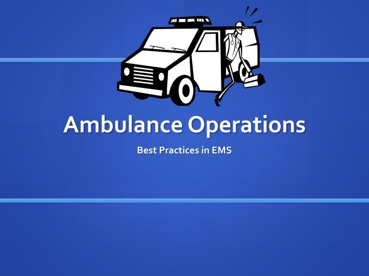 Ambulance Operations