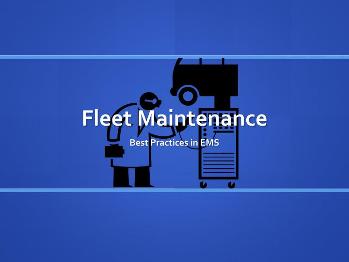 Fleet Maintenance