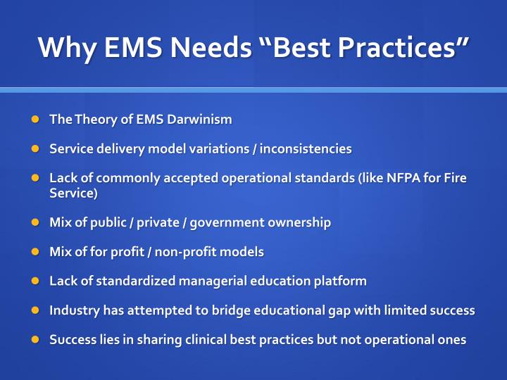 "Why EMS Needs ""Best Practices"""