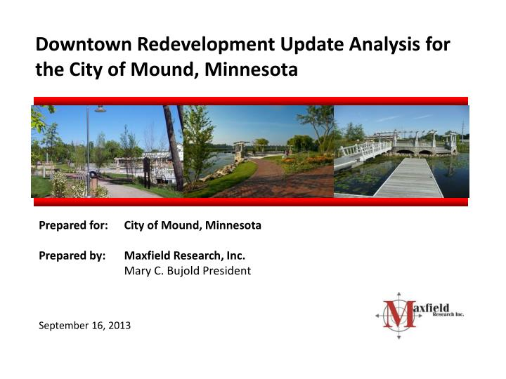 Downtown Redevelopment Update Analysis for the City of Mound, Minnesota