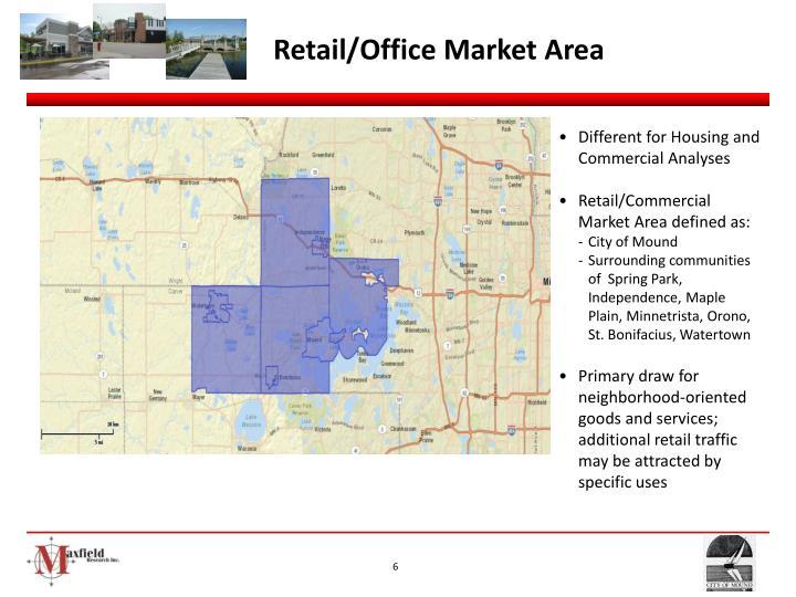 Retail/Office Market Area