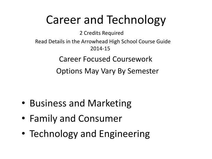 Career and Technology