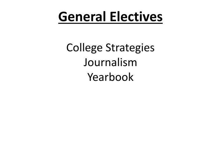 General Electives