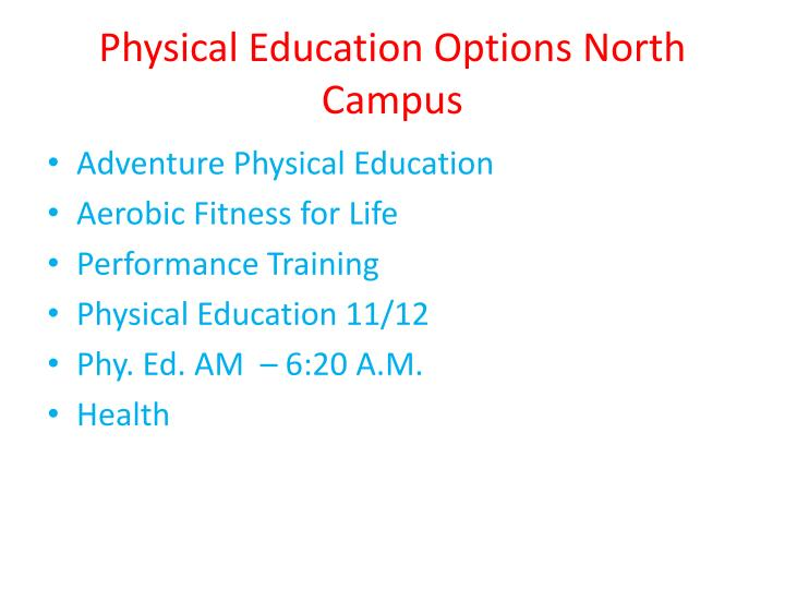 Physical Education Options North Campus