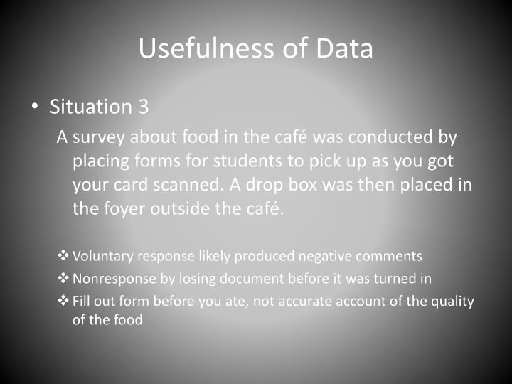 Usefulness of Data