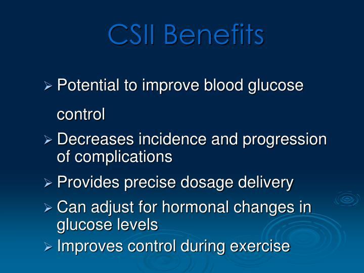 CSII Benefits