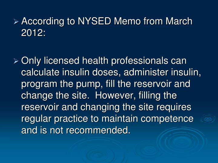According to NYSED Memo from March 2012: