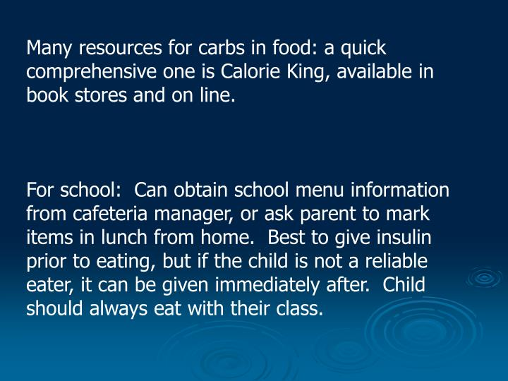 Many resources for carbs in food: a quick comprehensive one is Calorie King, available in book stores and on line.