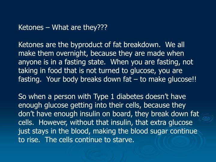 Ketones – What are they???