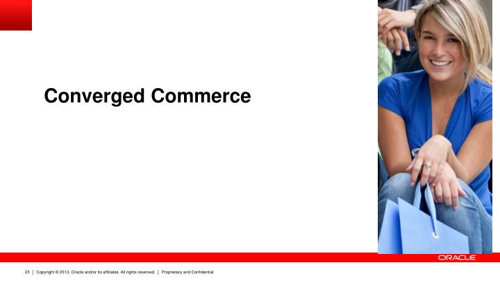 Converged Commerce