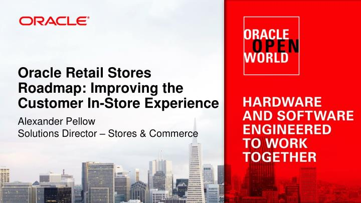 Oracle retail stores roadmap improving the customer in store experience