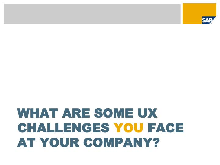 What are some UX challenges