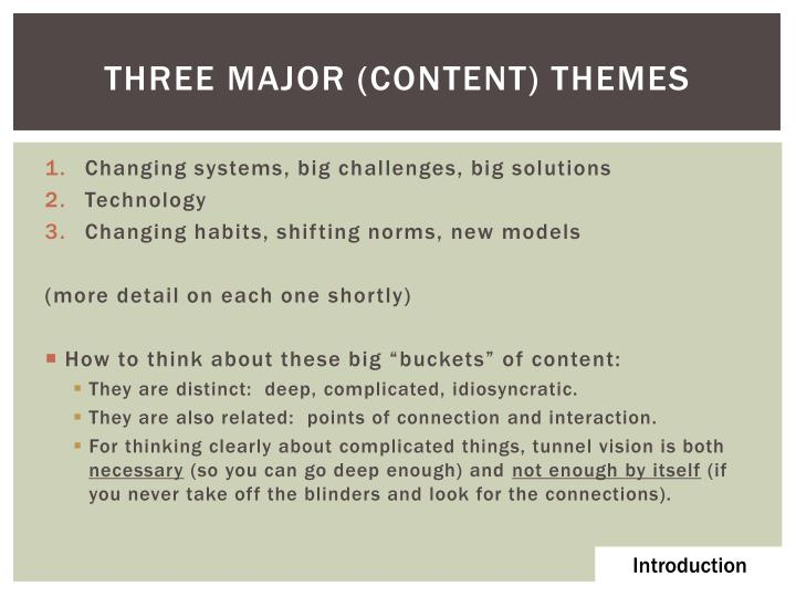 three major (Content) themes