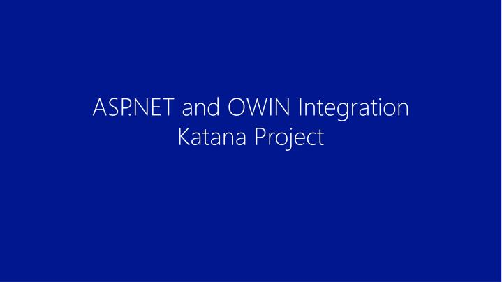 ASP.NET and OWIN Integration
