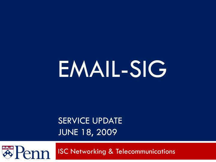 Email sig service update june 18 2009