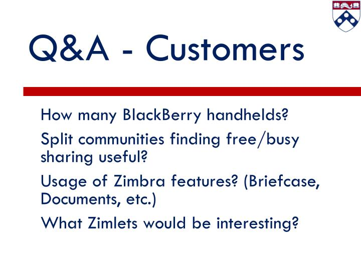 Q&A - Customers