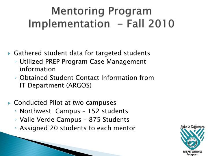 Mentoring Program Implementation  - Fall 2010