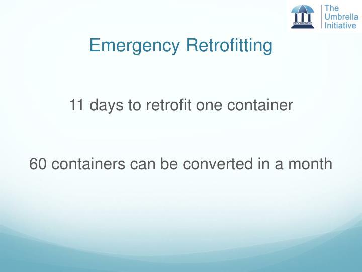 Emergency Retrofitting