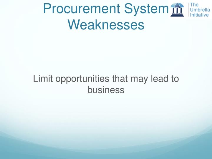Procurement System Weaknesses