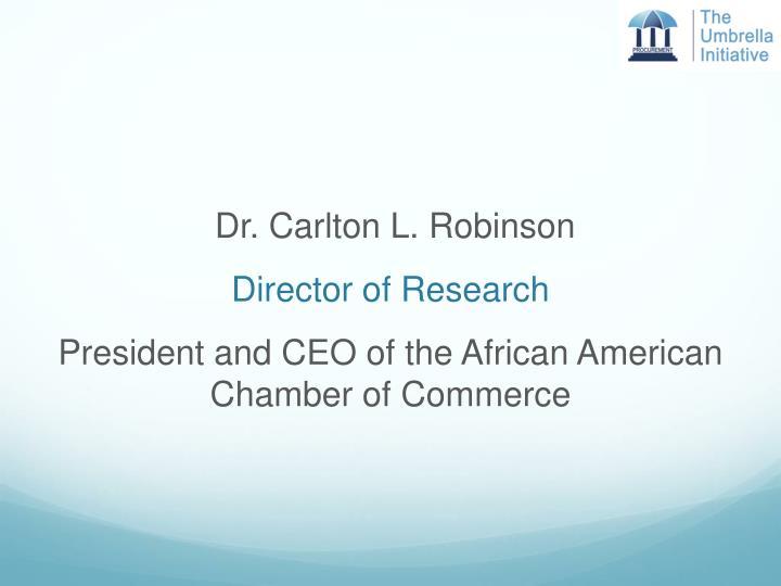 Dr. Carlton L. Robinson