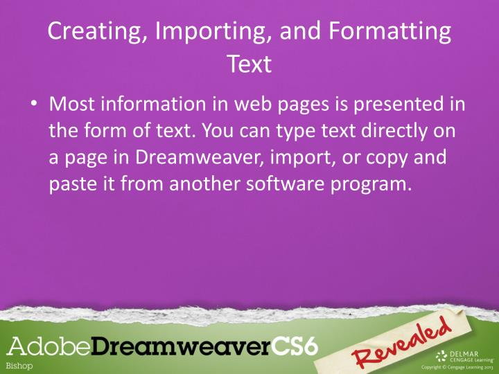 Creating, Importing, and Formatting Text