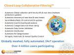 closed loop collaborative filtering