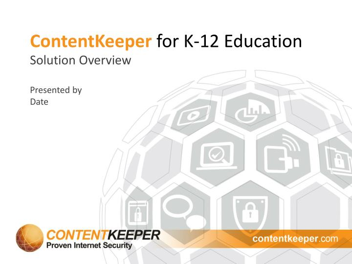 Contentkeeper for k 12 education