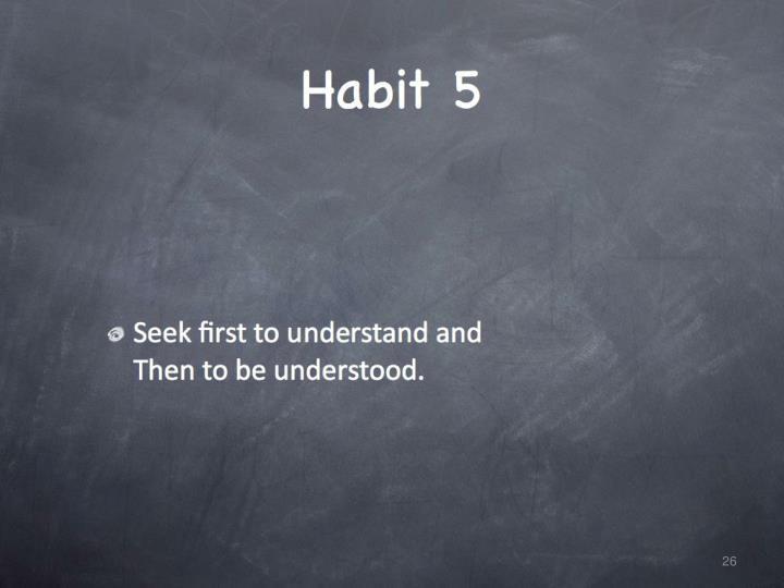 Habit 5.
