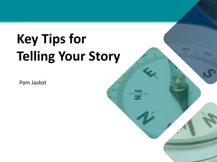 Key Tips for