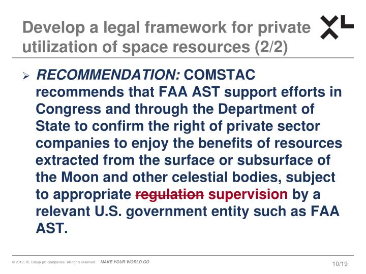 Develop a legal framework for private utilization of space resources (2/2)
