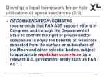 develop a legal framework for private utilization of space resources 2 2