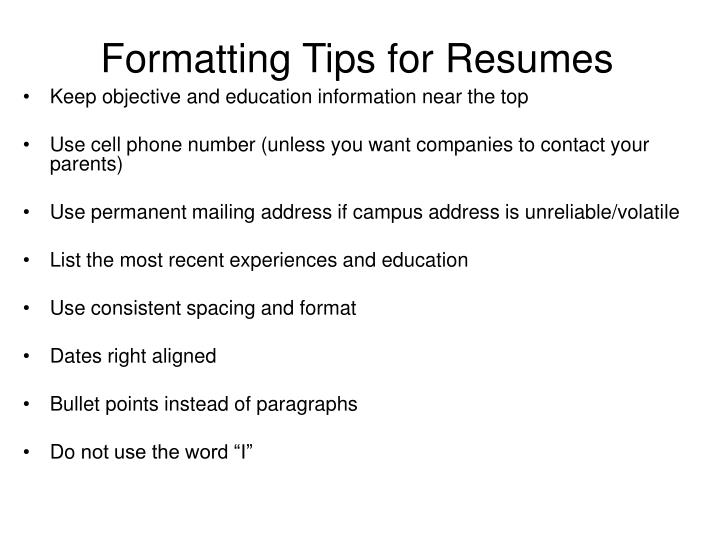 Formatting Tips for Resumes