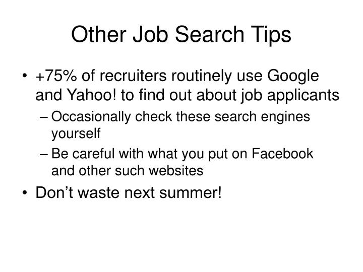 Other Job Search Tips