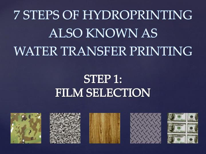 7 STEPS OF HYDROPRINTING