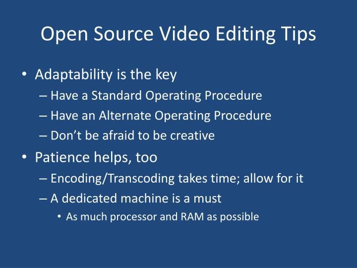 Open Source Video Editing Tips