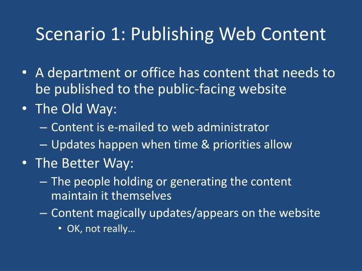 Scenario 1: Publishing Web Content