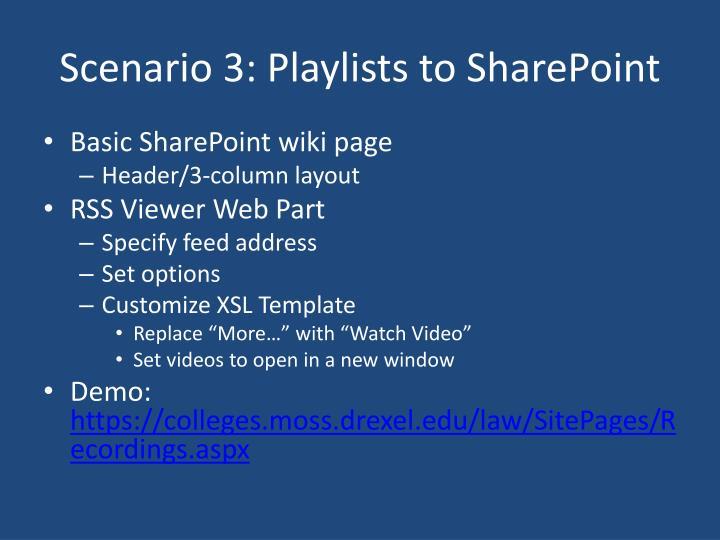 Scenario 3: Playlists to SharePoint