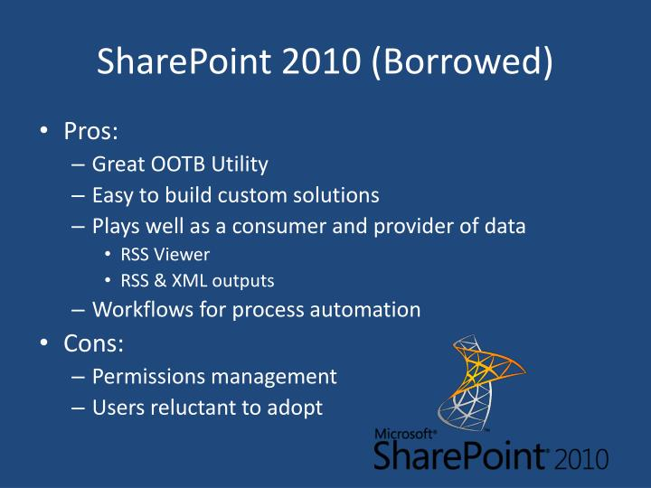 SharePoint 2010 (Borrowed)