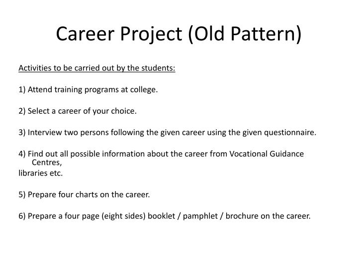 Career project old pattern