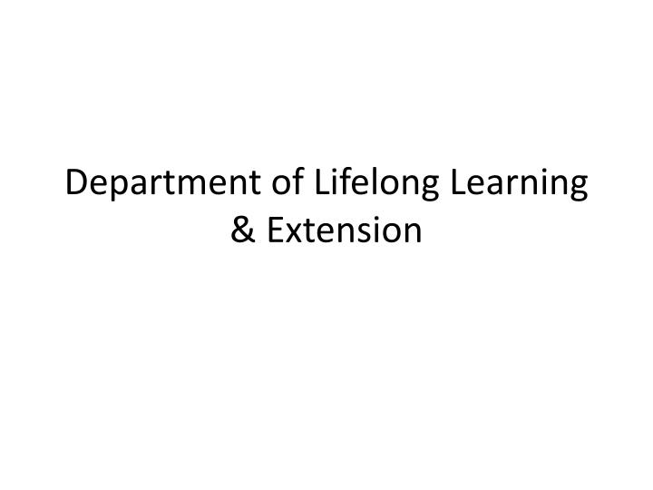 Department of lifelong learning extension