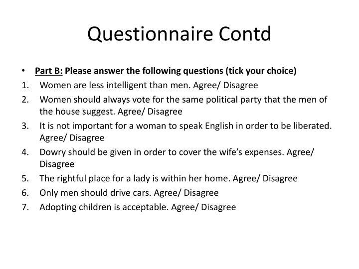 Questionnaire Contd